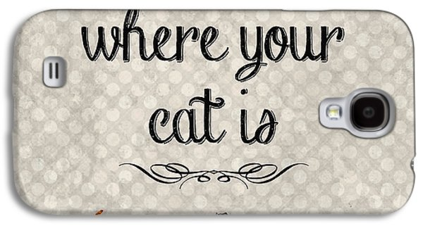 Home Is Where Your Cat Is-jp3040 Galaxy S4 Case by Jean Plout
