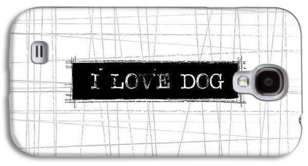 Dog Galaxy S4 Case - I Love Dog Word Art by Kathleen Wong