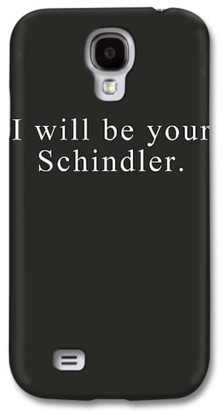 I Will Be Your Schindler- Art By Linda Woods Galaxy S4 Case by Linda Woods