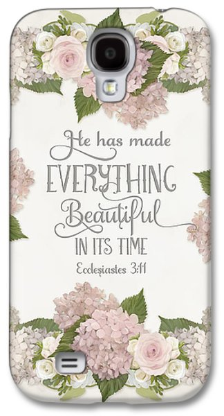 Inspirational Scripture - Everything Beautiful Pink Hydrangeas And Roses Galaxy S4 Case by Audrey Jeanne Roberts