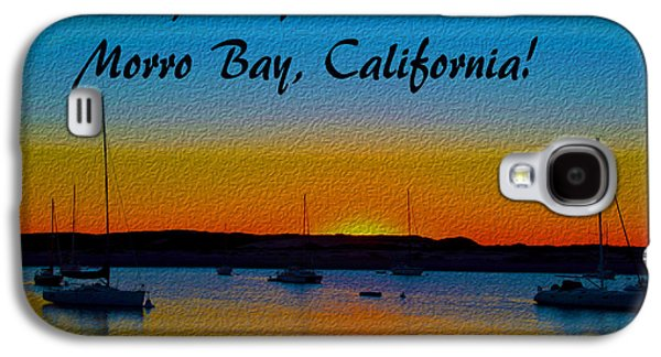 It's All Good Morro Bay California Galaxy S4 Case by Barbara Snyder