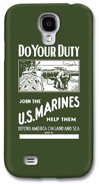 Join The Us Marines Galaxy S4 Case by War Is Hell Store