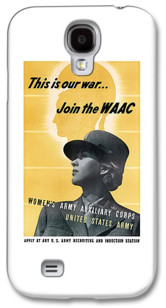 Join The Waac Galaxy S4 Case by War Is Hell Store