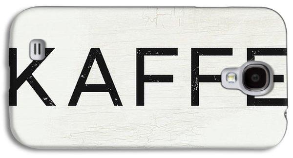 Kaffe Sign- Art By Linda Woods Galaxy S4 Case