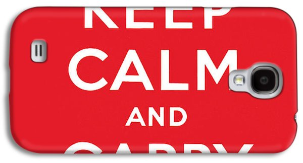 Keep Calm And Carry On Galaxy S4 Case by English School