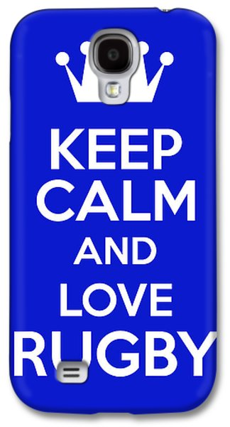 Keep Calm And Love Rugby Galaxy S4 Case by Andrew Hunt