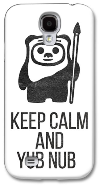 Keep Calm And Yub Nub Galaxy S4 Case