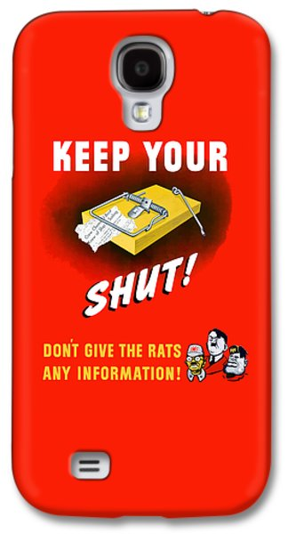 Mice Galaxy S4 Case - Keep Your Trap Shut -- Ww2 Propaganda by War Is Hell Store