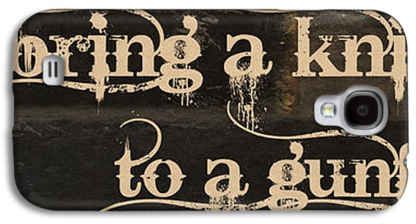 Knife To A Gunfight Mancave Galaxy S4 Case