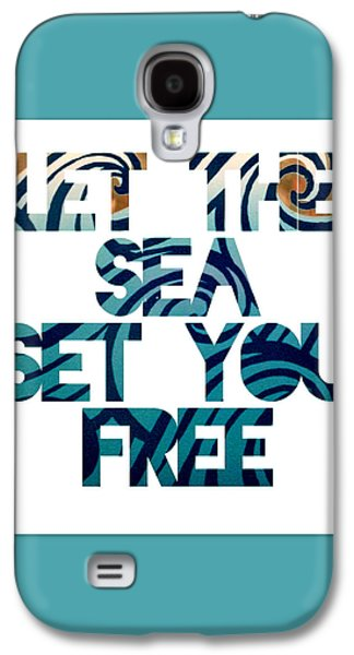 Let The Sea Set You Free Galaxy S4 Case by Brandi Fitzgerald