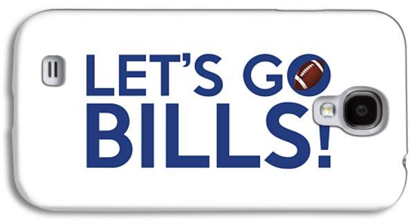 Let's Go Bills Galaxy S4 Case