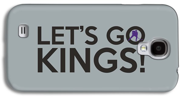 Let's Go Kings Galaxy S4 Case