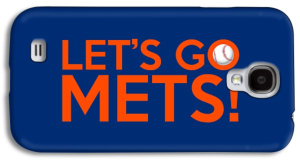 New York Mets Galaxy S4 Case - Let's Go Mets by Florian Rodarte