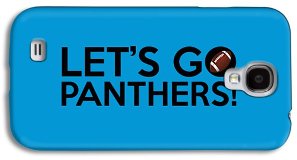 Let's Go Panthers Galaxy S4 Case