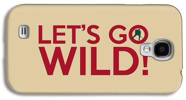 Let's Go Wild Galaxy S4 Case
