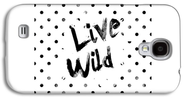 Live Wild Galaxy S4 Case by Pati Photography