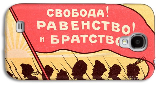 Long Live Equality And Brotherhood Galaxy S4 Case by Russian School