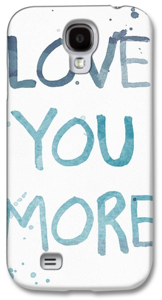Love You More- Watercolor Art Galaxy S4 Case by Linda Woods
