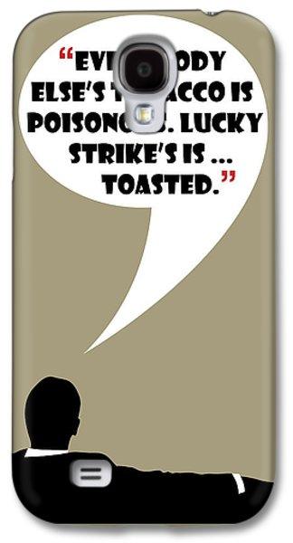 Lucky's Tobacco - Mad Men Poster Don Draper Quote Galaxy S4 Case