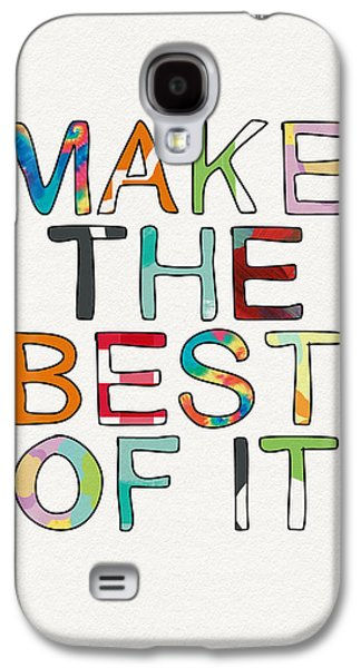 Make The Best Of It Multicolor- Art By Linda Woods Galaxy S4 Case by Linda Woods