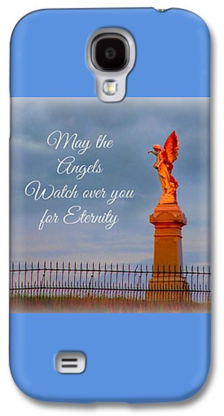 May The Angels Watch Over You Galaxy S4 Case