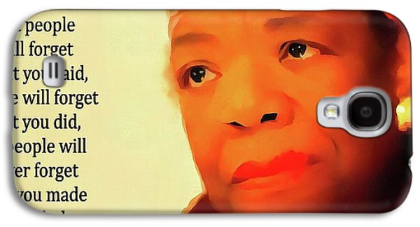 Maya Angelou Quote Galaxy S4 Case by Dan Sproul