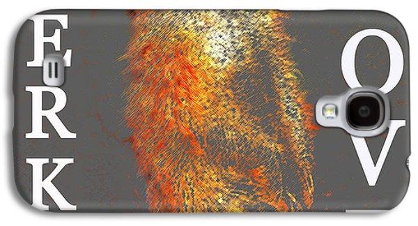 Meerkat Love Galaxy S4 Case by David Lee Thompson