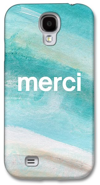 Merci- Art By Linda Woods Galaxy S4 Case