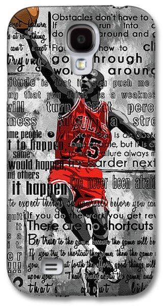 Michael Air Jordan Motivational Inspirational Independent Quotes 2 Galaxy S4 Case by Diana Van