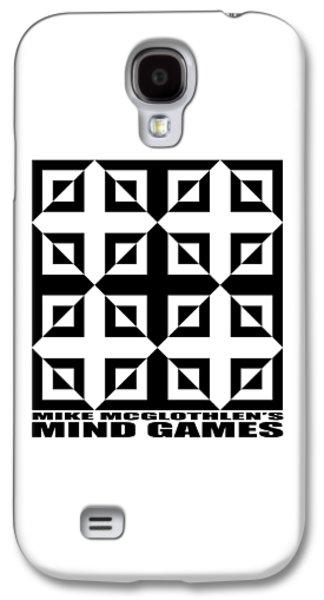 Mind Games 37se Galaxy S4 Case by Mike McGlothlen