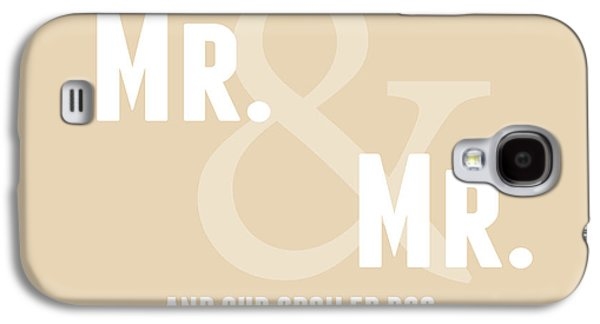 Mr And Mr And Dog- Sand Galaxy S4 Case by Linda Woods