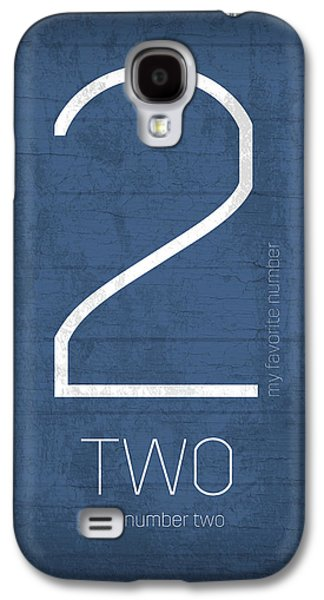 My Favorite Number Is Number 2 Series 002 Two Graphic Art Galaxy S4 Case