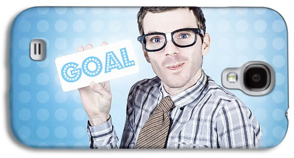 Nerd Businessman Holding Goal Sign Board  Galaxy S4 Case by Jorgo Photography - Wall Art Gallery
