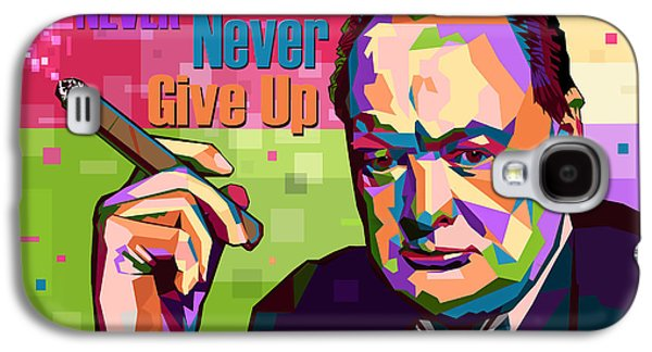 Never Never Never Give Up Galaxy S4 Case
