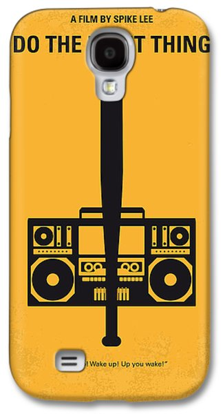 No179 My Do The Right Thing Minimal Movie Poster Galaxy S4 Case by Chungkong Art