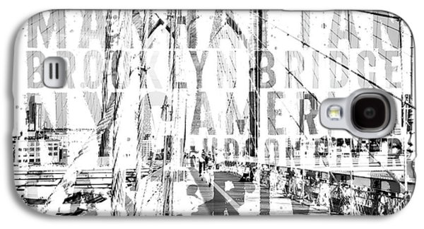 Nyc Brooklyn Bridge Typography No2 Galaxy S4 Case by Melanie Viola