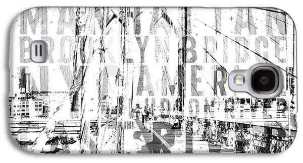 Nyc Brooklyn Bridge Typography No2 Galaxy S4 Case