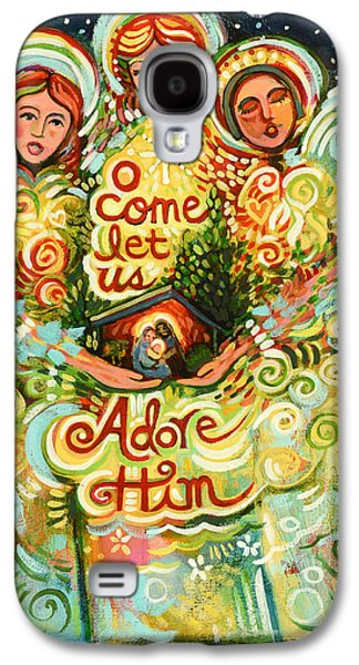 O Come Let Us Adore Him With Angels Galaxy S4 Case