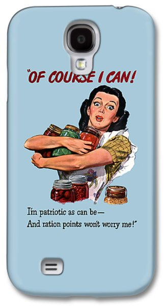 Of Course I Can -- Ww2 Propaganda Galaxy S4 Case by War Is Hell Store