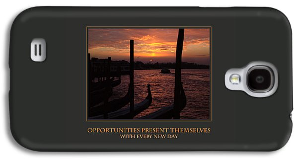 Opportunities Present Themselves With Every New Day Galaxy S4 Case by Donna Corless