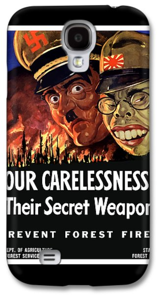 Our Carelessness - Their Secret Weapon Galaxy S4 Case by War Is Hell Store