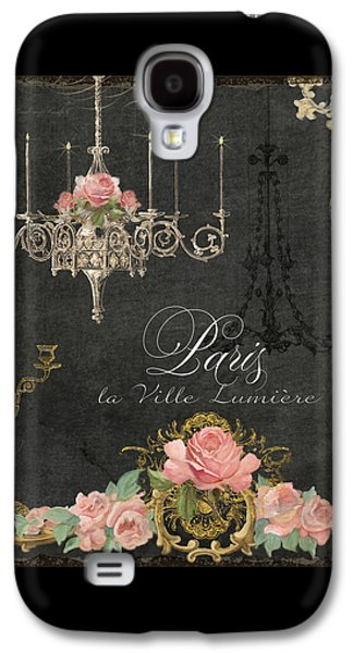 Paris - City Of Light Chandelier Candelabra Chalk Roses Galaxy S4 Case
