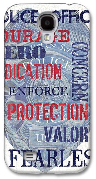 Police Inspirational 1 Galaxy S4 Case by Debbie DeWitt