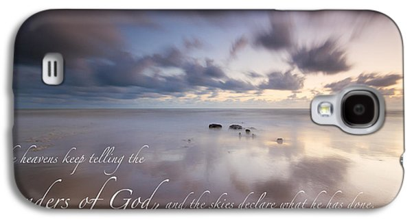 Psalm 19 1 Galaxy S4 Case