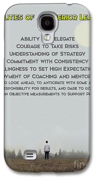Qualities Of Superior Leaders Galaxy S4 Case by Celestial Images