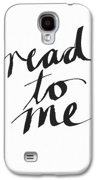 Read To Me- Art By Linda Woods Galaxy S4 Case by Linda Woods