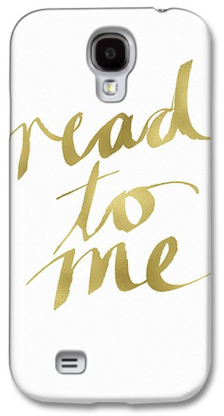 Read To Me Gold- Art By Linda Woods Galaxy S4 Case by Linda Woods
