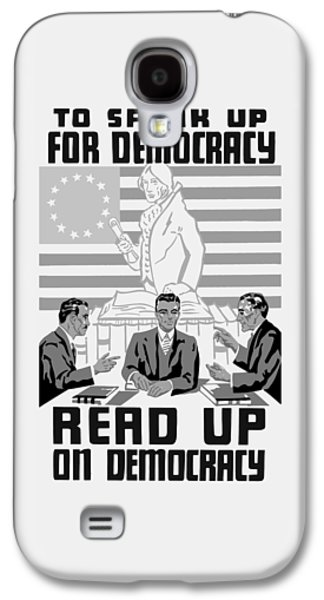 Read Up On Democracy - Vintage Wpa Galaxy S4 Case by War Is Hell Store