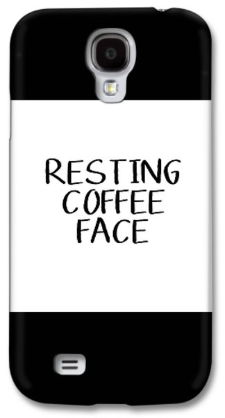 Resting Coffee Face-art By Linda Woods Galaxy S4 Case