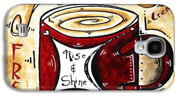 Rise And Shine Original Painting Madart Galaxy S4 Case by Megan Duncanson